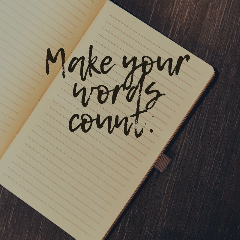 Make Your Words Count